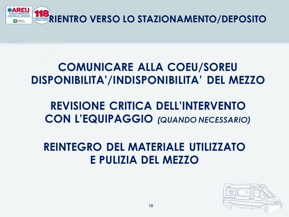 COMUNICARE L'ARRIVO IN OSPEDALE ALLA COEU/SOREU (STATO RADIO) CONSEGNA DEL PAZIENTE AL PERSONALE DI PRONTO SOCCORSO DOCUMENTARE DETTAGLIATAMENTE TUTTO