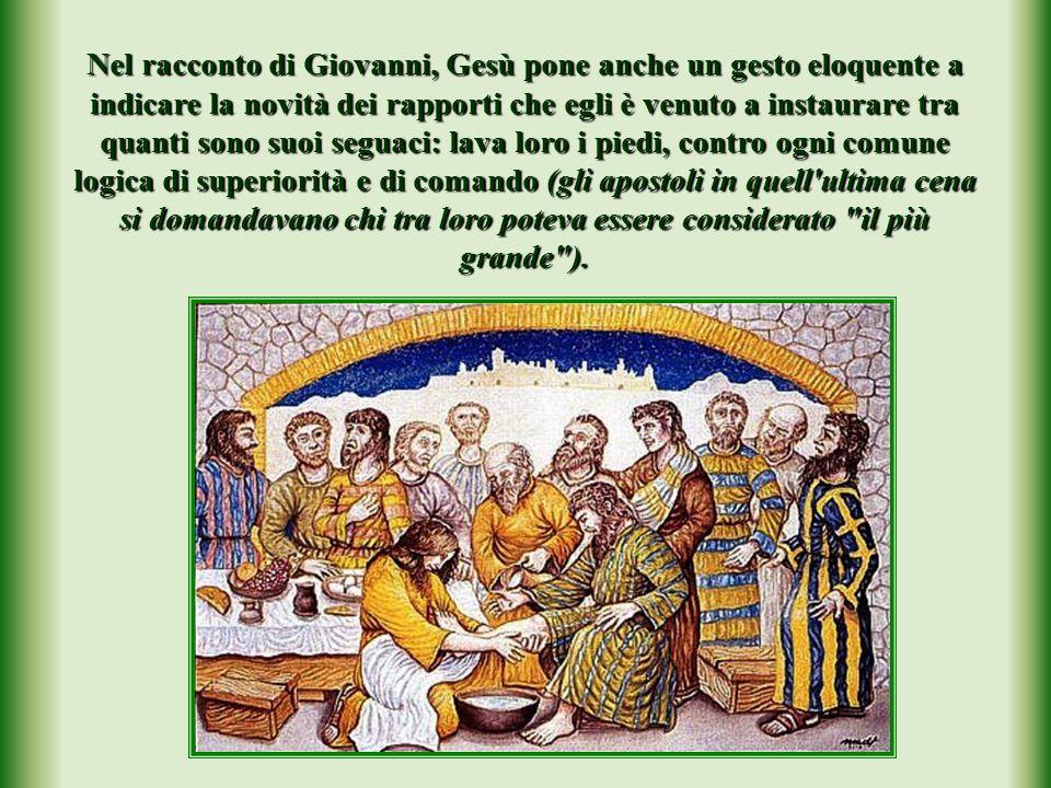 Dopo aver spezzato il pane e fatto circolare il calice del vino, dona loro l'insegnamento conclusivo: nella sua comunità il più grande si farà il più