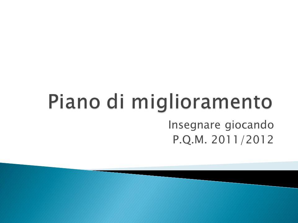 Insegnare giocando P.Q.M. 2011/2012