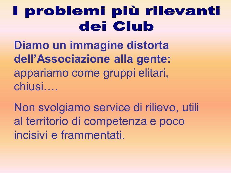 Diamo un immagine distorta dell'Associazione alla gente: appariamo come gruppi elitari, chiusi….