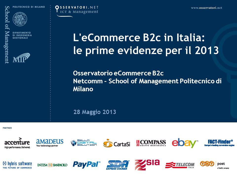 www.osservatori.net L eCommerce B2c in Italia: le prime evidenze per il 201328 Maggio 2013 AbbigliamentoAltroAssicurazioniEditoriaGroceryInformatica ed elettronica Turismo 20132012201320122013201220132012201320122013201220132012 +13% +27% +39% Crescita 2013 su 2012 Crescita media annuale (2009-2013) YxYx Il settore è in fermento, sia per i continui nuovi ingressi sia per i progetti multicanale implementati Bene i club online anche grazie alla capacità di innovare e sperimentare La componente fashion resta prevalente, grazie alle ottime performance sia delle boutique multibrand che dei produttori di marca Crescita un po' sotto alla media per l'abbigliamento sportivo La dinamica delle vendite e i tassi di crescita per comparto merceologico