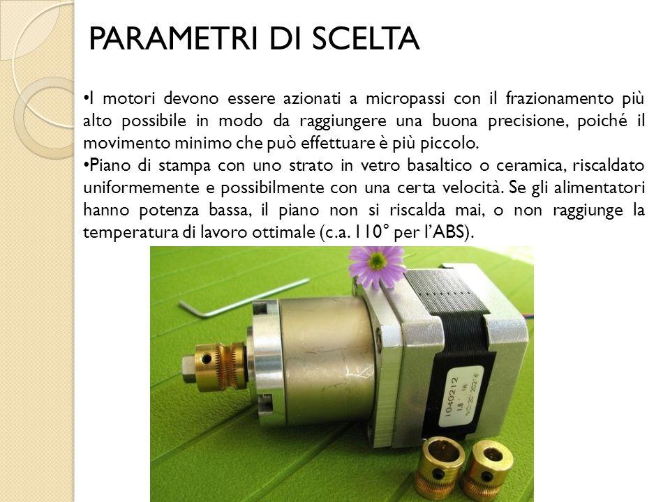 PARAMETRI DI SCELTA I motori devono essere azionati a micropassi con il frazionamento più alto possibile in modo da raggiungere una buona precisione,