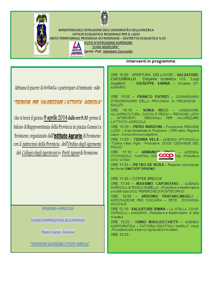 Abbiamo il piacere di invitarLa al Seminario sulle «TECNICHE PER VALORIZZARE L'ATTIVITA' AGRICOLA» che si terrà il giorno 9 aprile 2014 dalle ore 10:00 presso il Salone di Rappresentanza della Provincia in Piazza A.