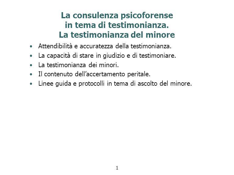 La consulenza psicoforense in tema di testimonianza.