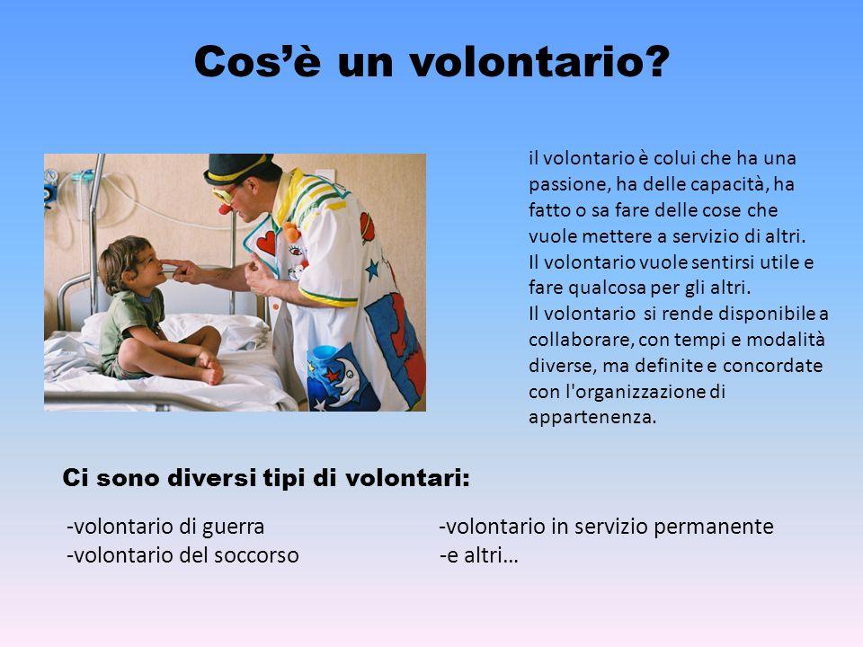 Cos'è un volontario.