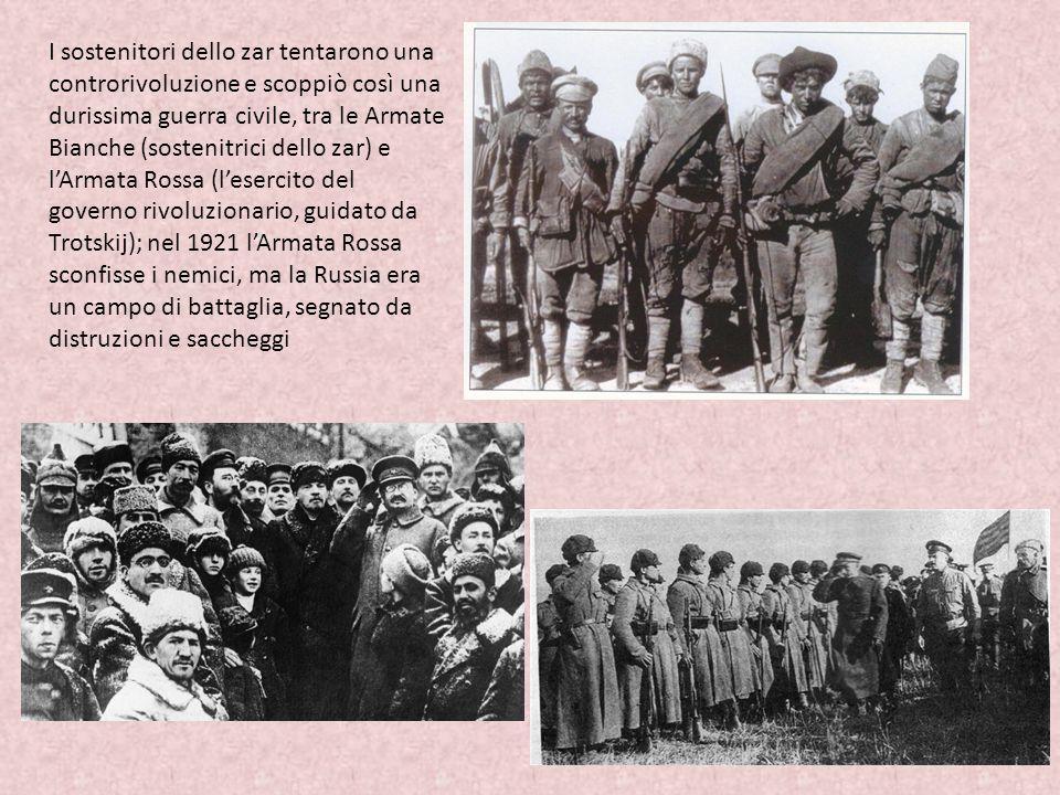 I sostenitori dello zar tentarono una controrivoluzione e scoppiò così una durissima guerra civile, tra le Armate Bianche (sostenitrici dello zar) e l