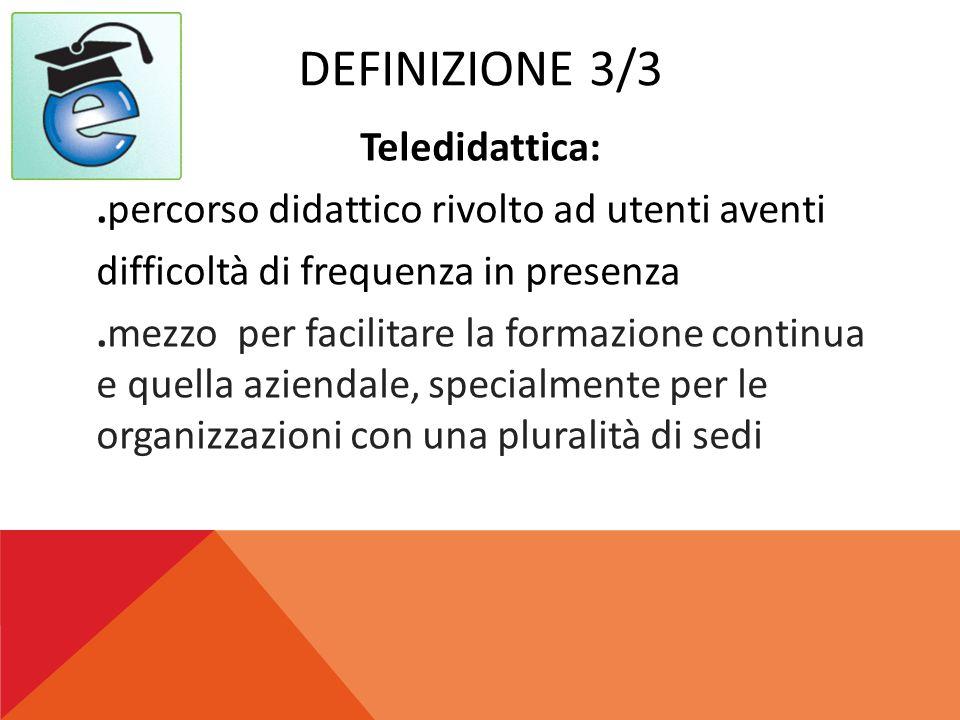 FAD :FORMAZIONE A DISTANZA MezzoMetodo didattico Tipo comunic.