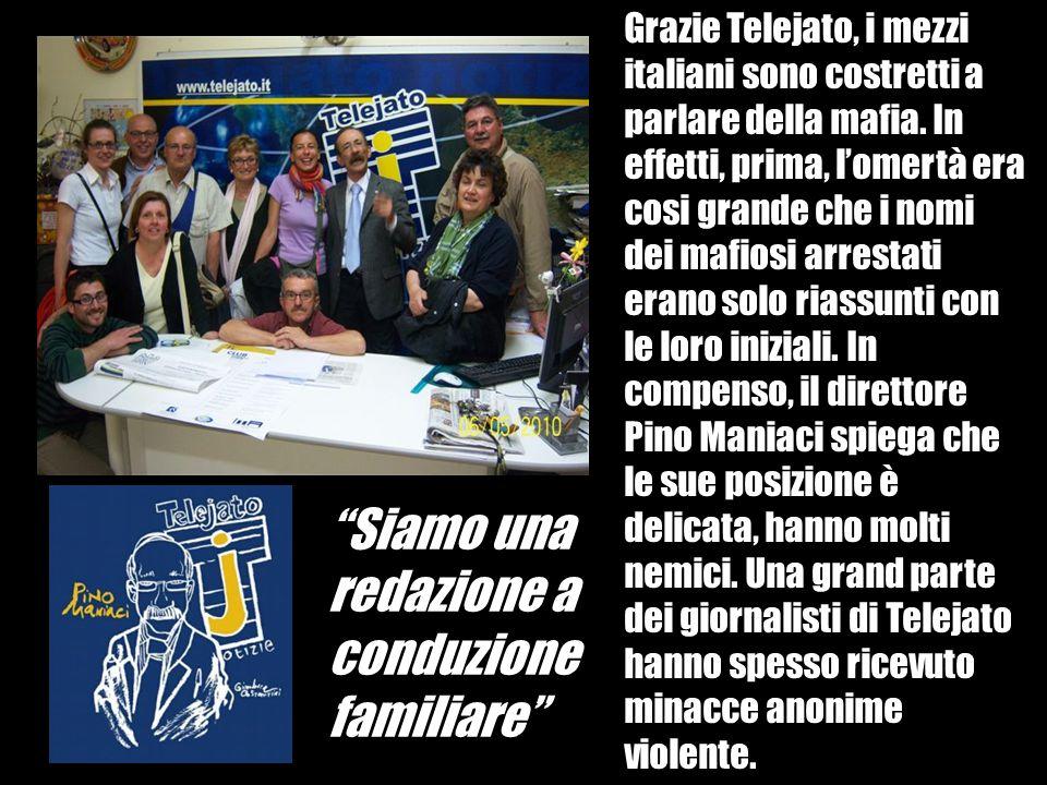"""""""Siamo una redazione a conduzione familiare"""" Grazie Telejato, i mezzi italiani sono costretti a parlare della mafia. In effetti, prima, l'omertà era c"""