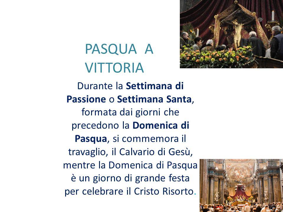 Durante la Settimana di Passione o Settimana Santa, formata dai giorni che precedono la Domenica di Pasqua, si commemora il travaglio, il Calvario di