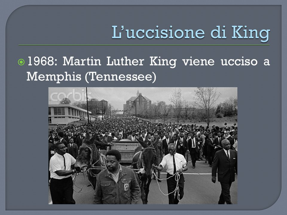  1968: Martin Luther King viene ucciso a Memphis (Tennessee)