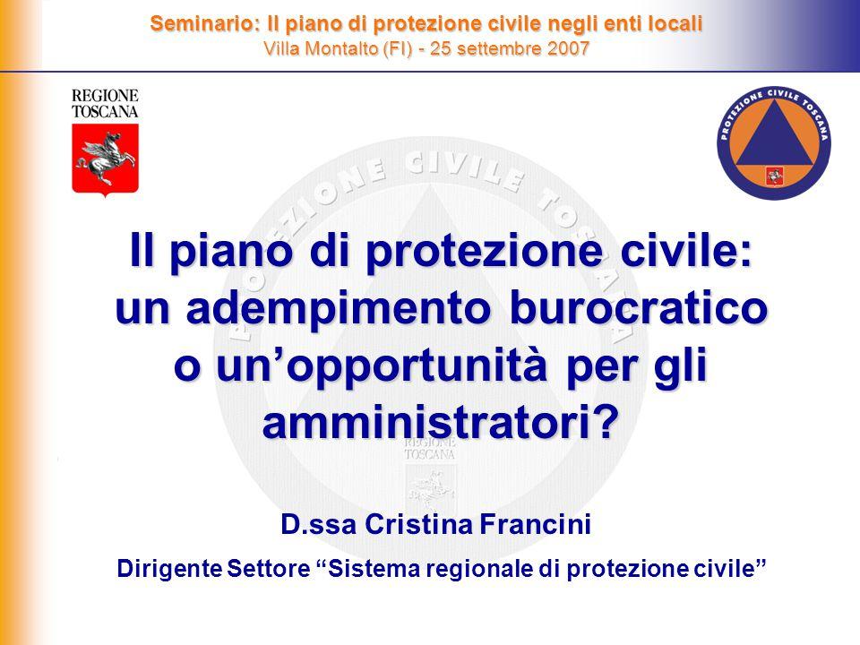 Il piano di protezione civile: un adempimento burocratico o un'opportunità per gli amministratori.