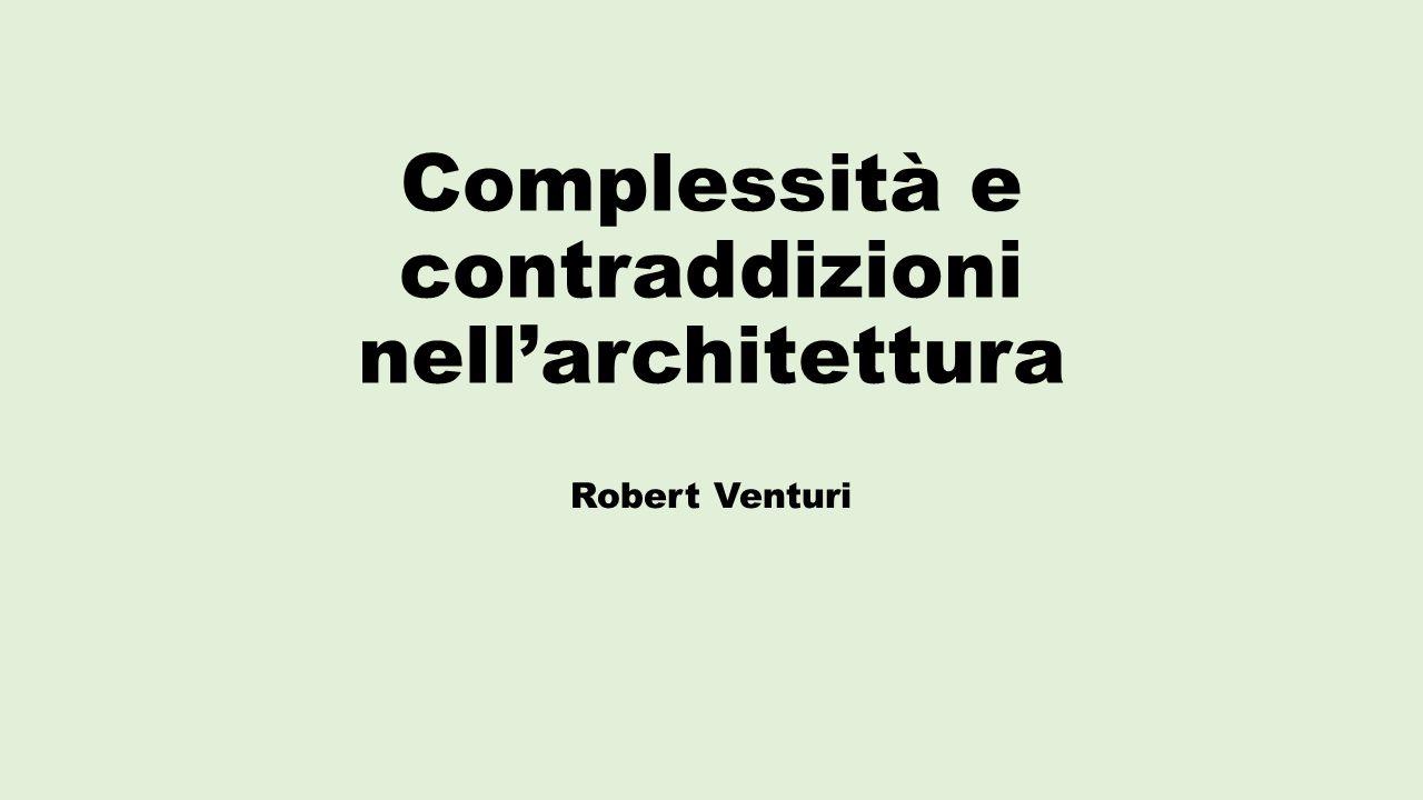 Complessità e contraddizioni nell'architettura Robert Venturi