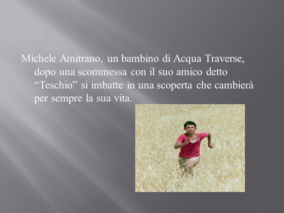 """Michele Amitrano, un bambino di Acqua Traverse, dopo una scommessa con il suo amico detto """"Teschio"""" si imbatte in una scoperta che cambierà per sempre"""