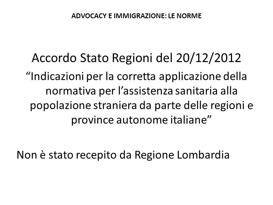 """Accordo Stato Regioni del 20/12/2012 """"Indicazioni per la corretta applicazione della normativa per l'assistenza sanitaria alla popolazione straniera d"""
