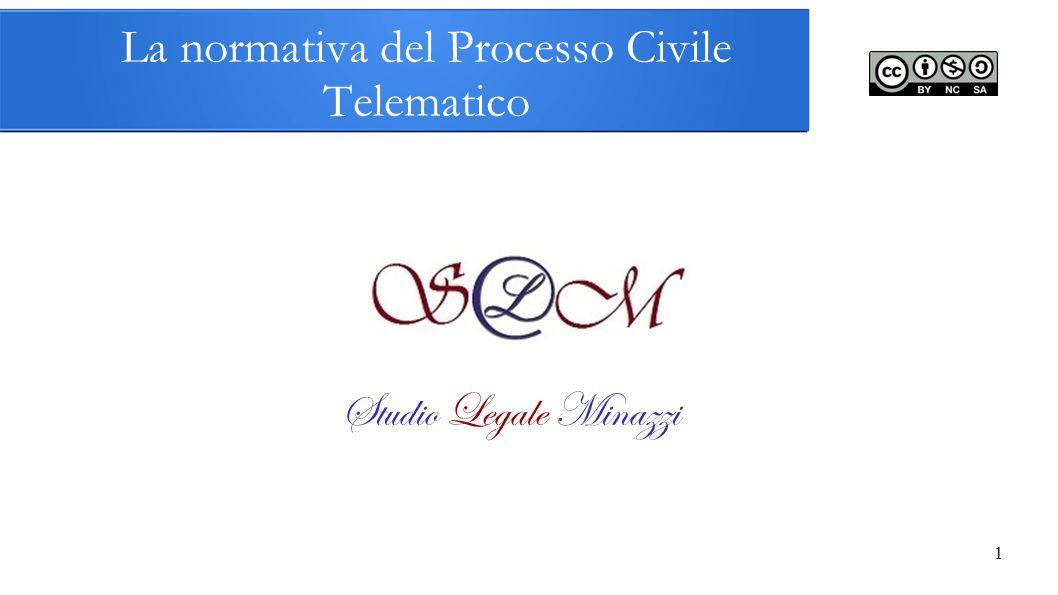 La normativa del Processo Civile Telematico 1 Studio Legale Minazzi