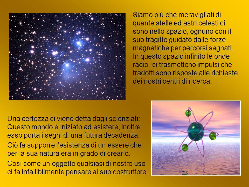 Siamo più che meravigliati di quante stelle ed astri celesti ci sono nello spazio, ognuno con il suo tragitto guidato dalle forze magnetiche per percorsi segnati.