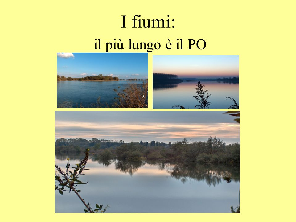 Alcuni laghi: Maggiore, Garda, Como, Bracciano