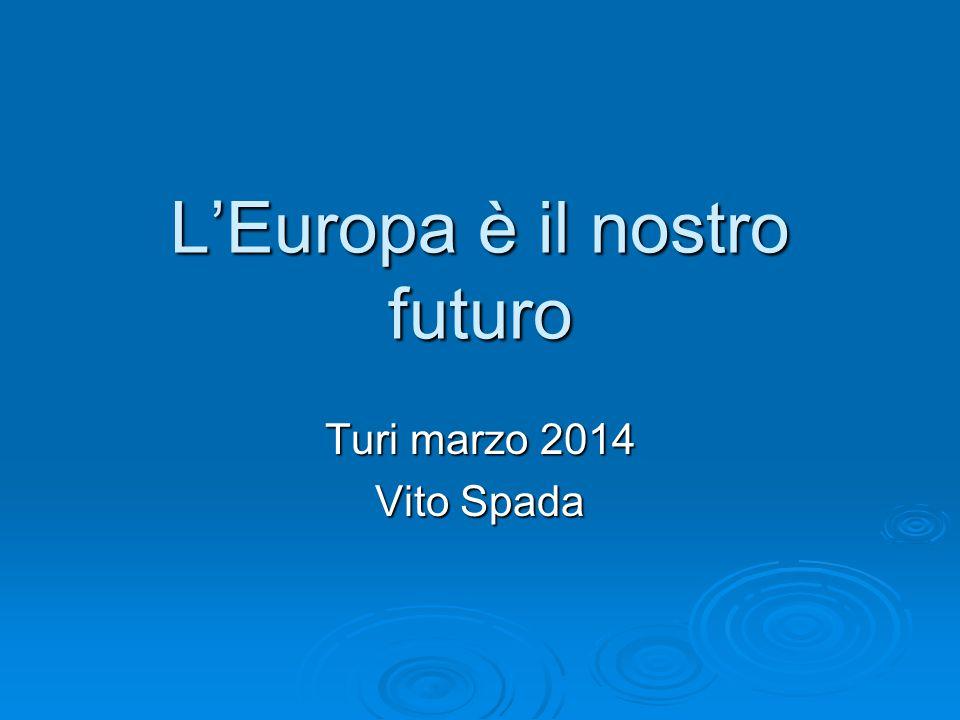 L'Europa è il nostro futuro Turi marzo 2014 Vito Spada