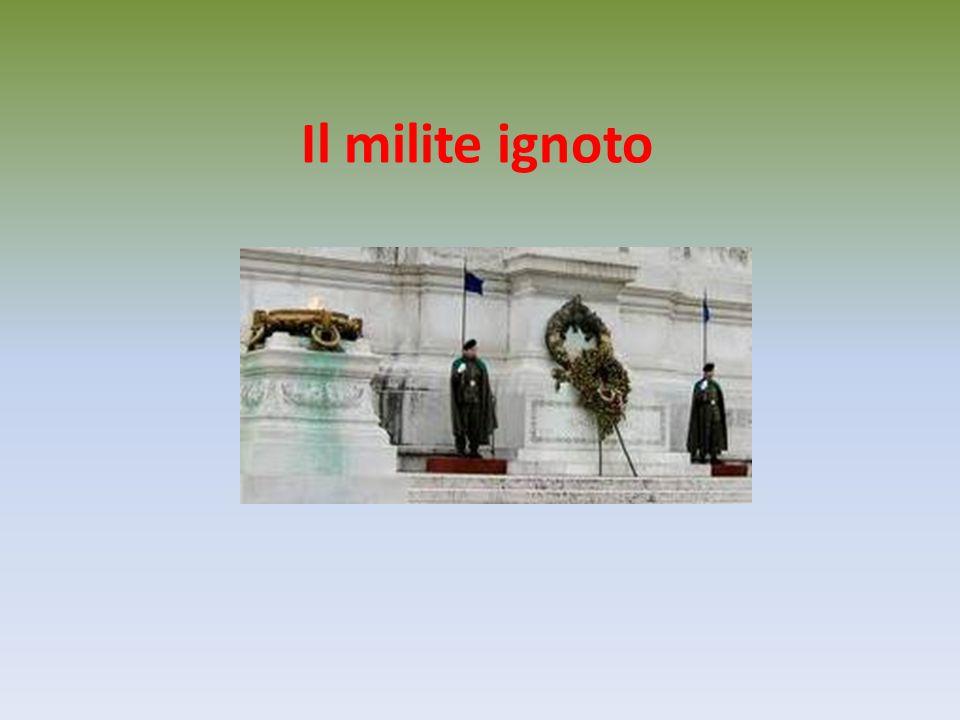 La tomba del Milite Ignoto è una tomba che contiene i resti di un militare morto in guerra, il cui corpo non è stato identificato e che si pensa non potrà mai essere identificato.