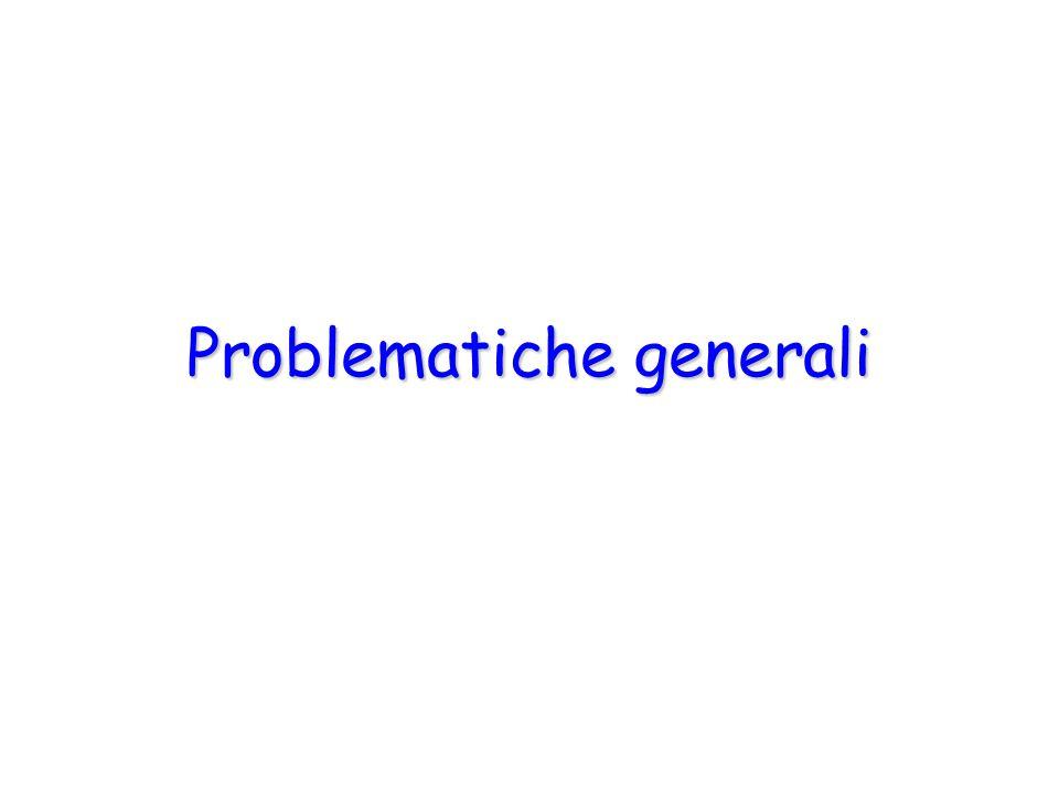 Problematiche generali