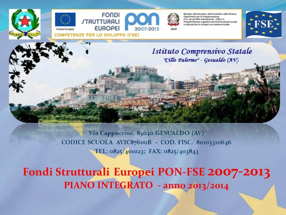 Via Cappuccini, 83040 GESUALDO (AV) CODICE SCUOLA AVIC87600B - COD. FISC. 81003310646 TEL: 0825/401023; FAX: 0825/403843 Fondi Strutturali Europei PON