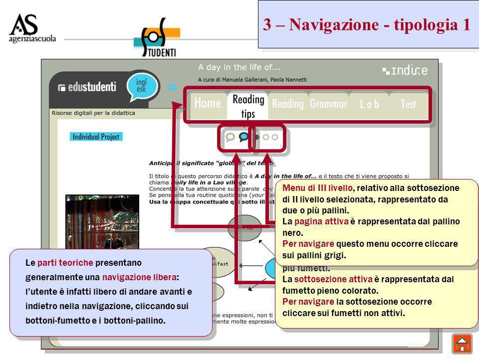 3 – Navigazione - tipologia 1 Menu di I livello - è costituito da due o più sezioni indicate da linguette.