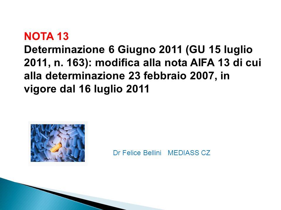 NOTA 13 Determinazione 6 Giugno 2011 (GU 15 luglio 2011, n.