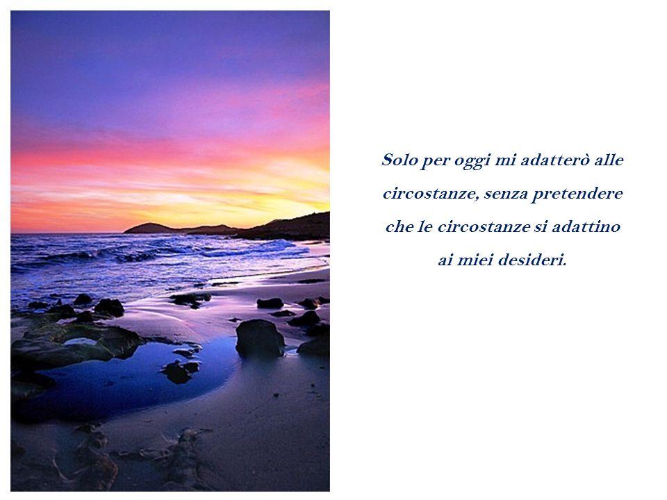 Solo per oggi dedicherò dieci minuti del mio tempo a sedere in silenzio ascoltando Dio, ricordando che come il cibo è necessario alla vita del corpo, così il silenzio e l ascolto sono necessari alla vita dell anima.
