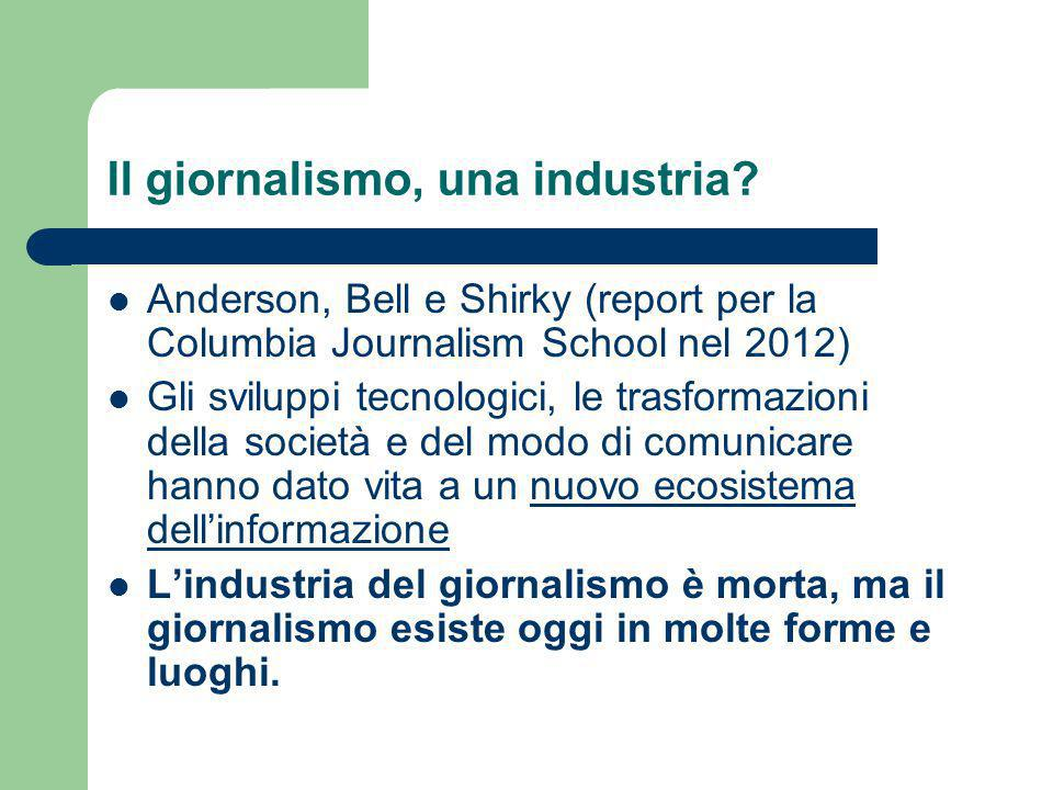 Il giornalismo, una industria.