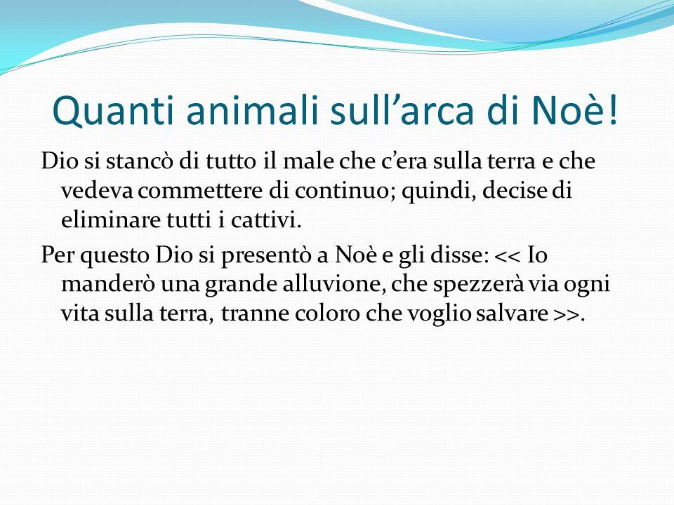 Quanti animali sull'arca di Noè.