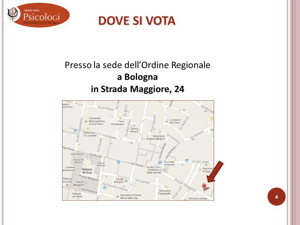 DOVE SI VOTA Presso la sede dell'Ordine Regionale a Bologna in Strada Maggiore, 24 4