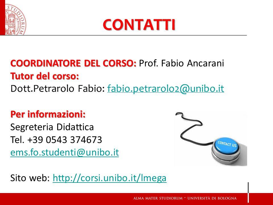 CONTATTI COORDINATORE DEL CORSO: COORDINATORE DEL CORSO: Prof.