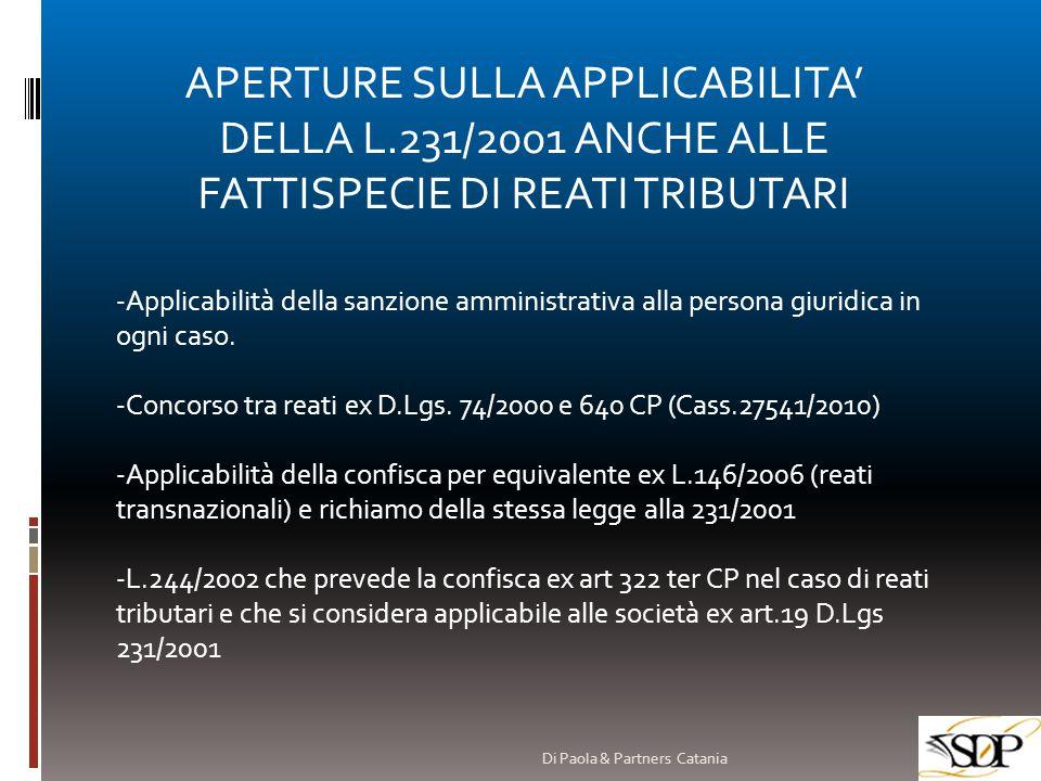 APERTURE SULLA APPLICABILITA' DELLA L.231/2001 ANCHE ALLE FATTISPECIE DI REATI TRIBUTARI -Applicabilità della sanzione amministrativa alla persona giu