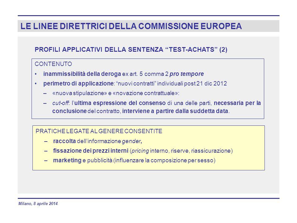 LE LINEE DIRETTRICI DELLA COMMISSIONE EUROPEA PROFILI APPLICATIVI DELLA SENTENZA TEST-ACHATS (2) CONTENUTO inammissibilità della deroga ex art.