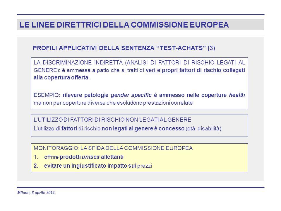 LE LINEE DIRETTRICI DELLA COMMISSIONE EUROPEA LA DISCRIMINAZIONE INDIRETTA (ANALISI DI FATTORI DI RISCHIO LEGATI AL GENERE): è ammessa a patto che si