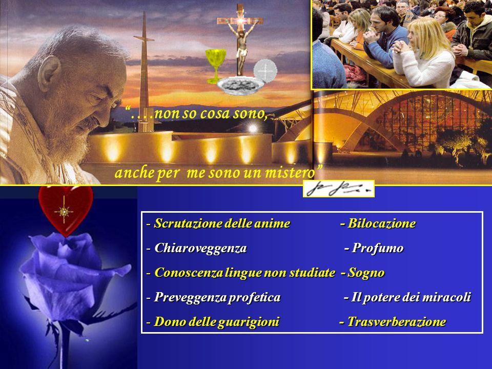 Padre Pio ripetè e continuò la missione di Gesù, per richiamare gli uomini al Padre che sta nei cieli.