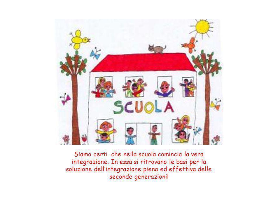 Siamo certi che nella scuola comincia la vera integrazione. In essa si ritrovano le basi per la soluzione dell'integrazione piena ed effettiva delle s