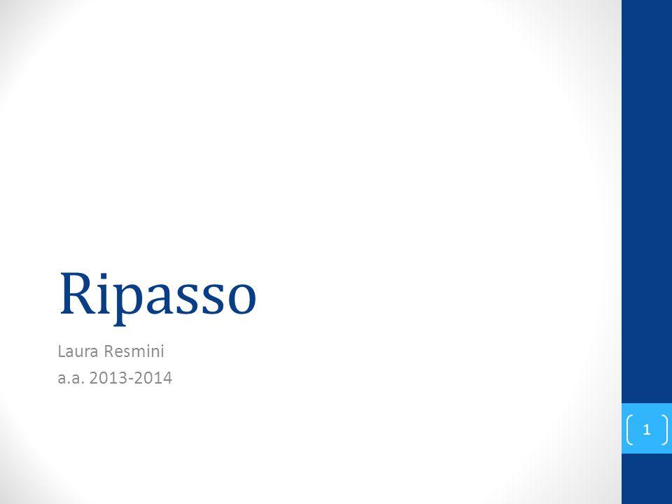 Ripasso Laura Resmini a.a. 2013-2014 1