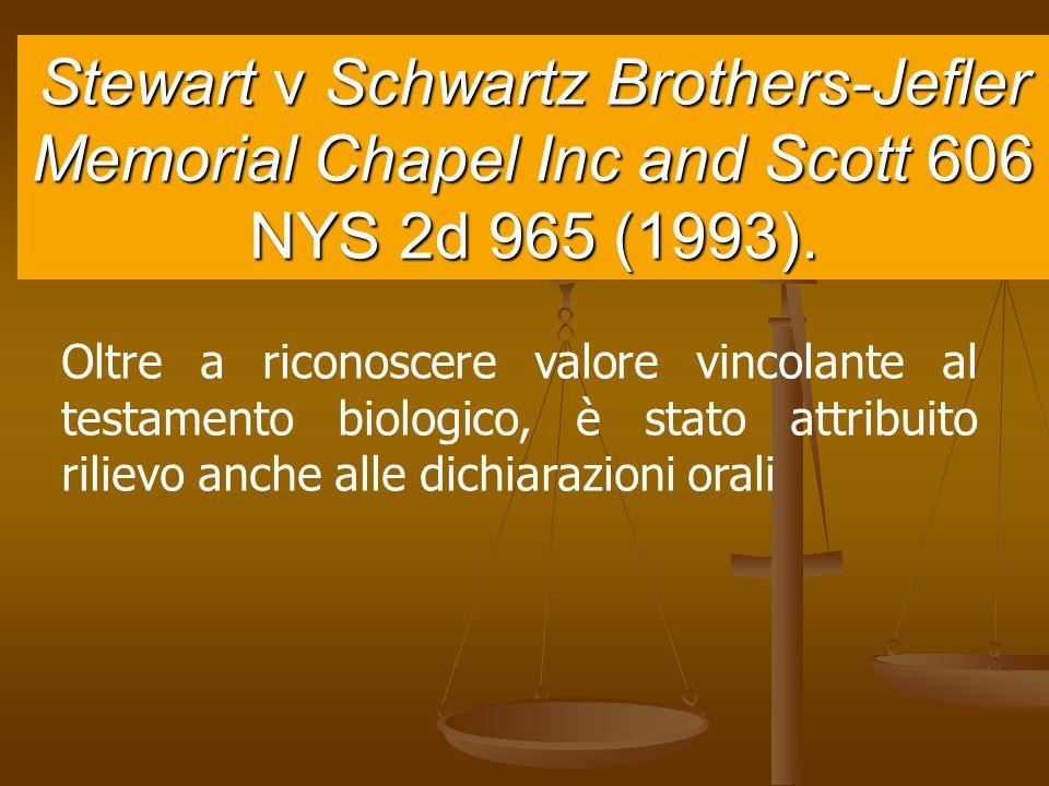 Stewart v Schwartz Brothers-Jefler Memorial Chapel Inc and Scott 606 NYS 2d 965 (1993).
