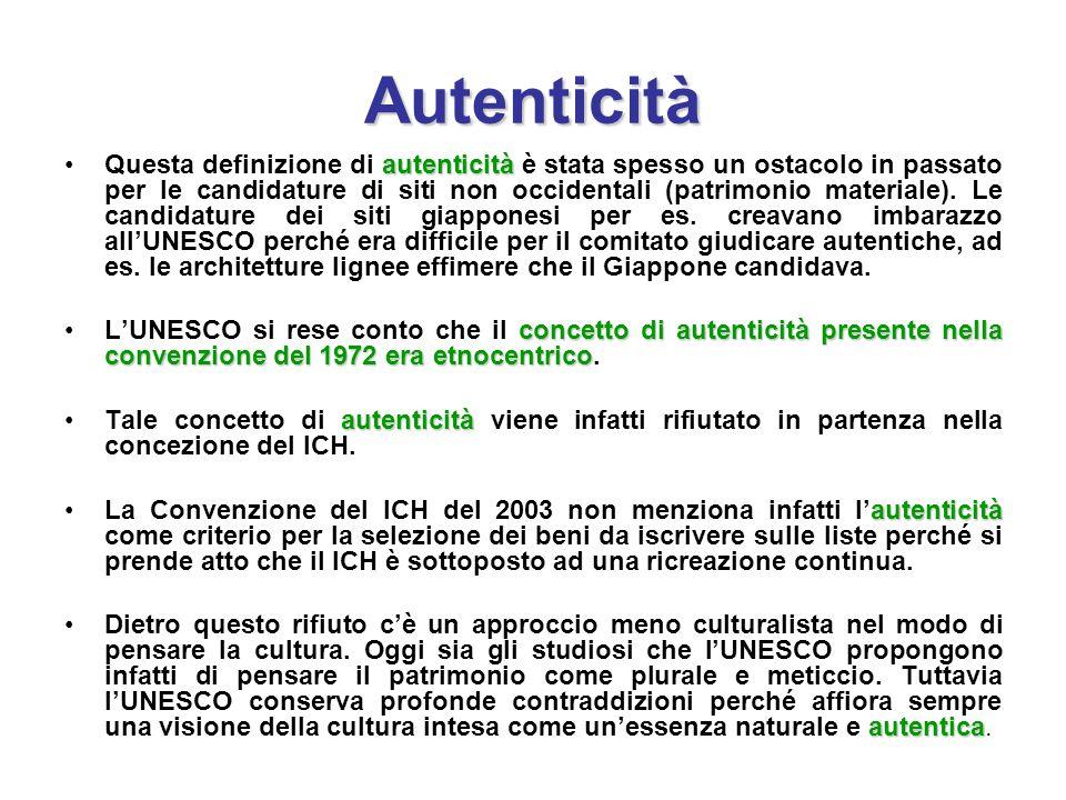 Autenticità autenticitàQuesta definizione di autenticità è stata spesso un ostacolo in passato per le candidature di siti non occidentali (patrimonio