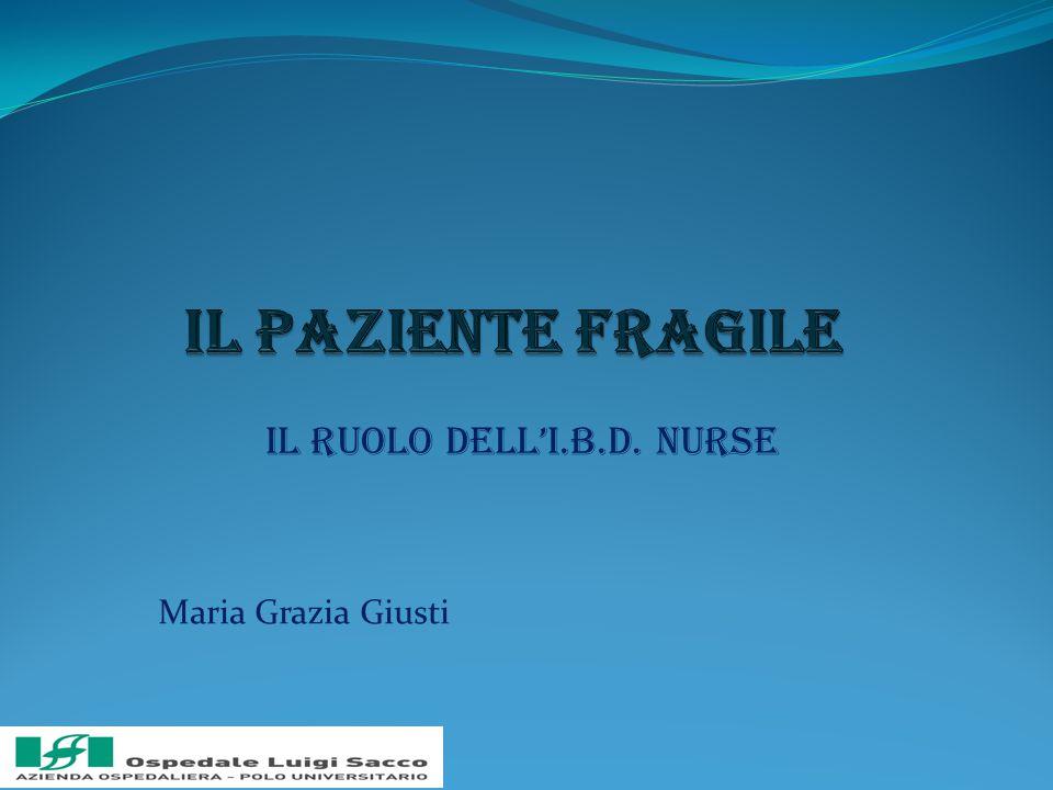 IL ruolo dell'I.B.D. Nurse Maria Grazia Giusti