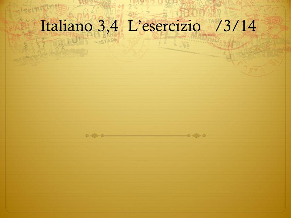 Italiano 3,4L'esercizio/3/14