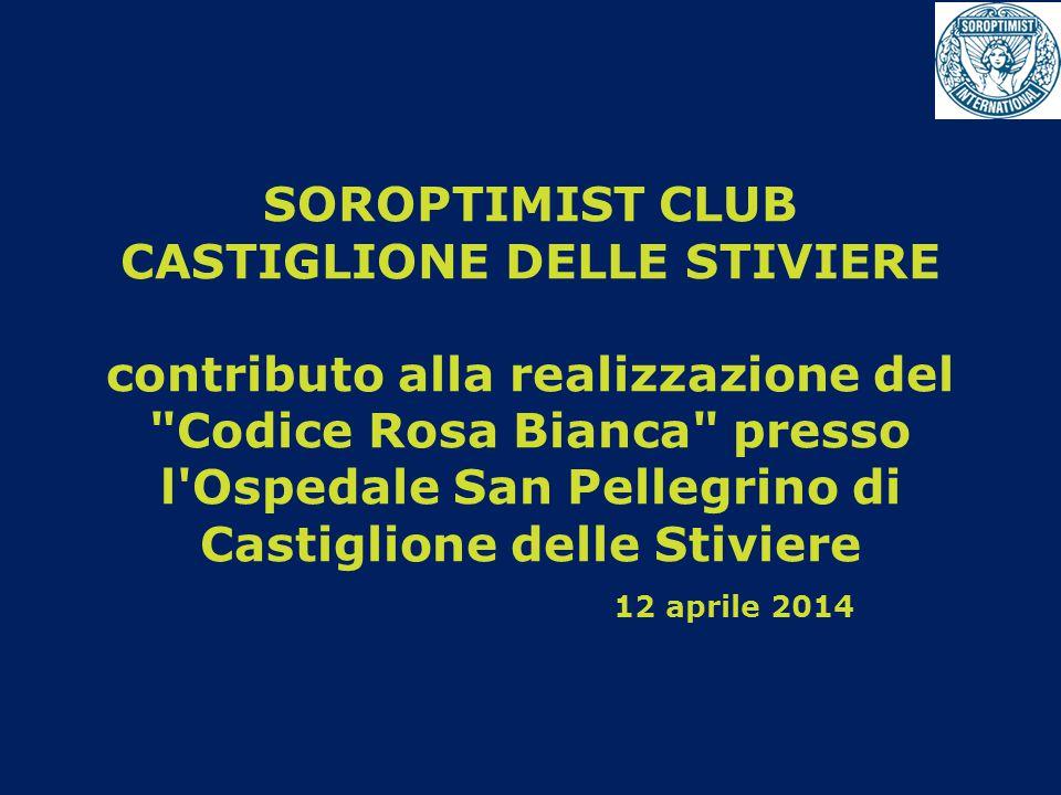 SOROPTIMIST CLUB CASTIGLIONE DELLE STIVIERE contributo alla realizzazione del
