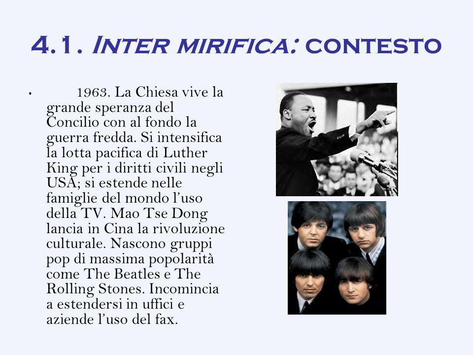 4.1.Inter mirifica: contesto 1963.