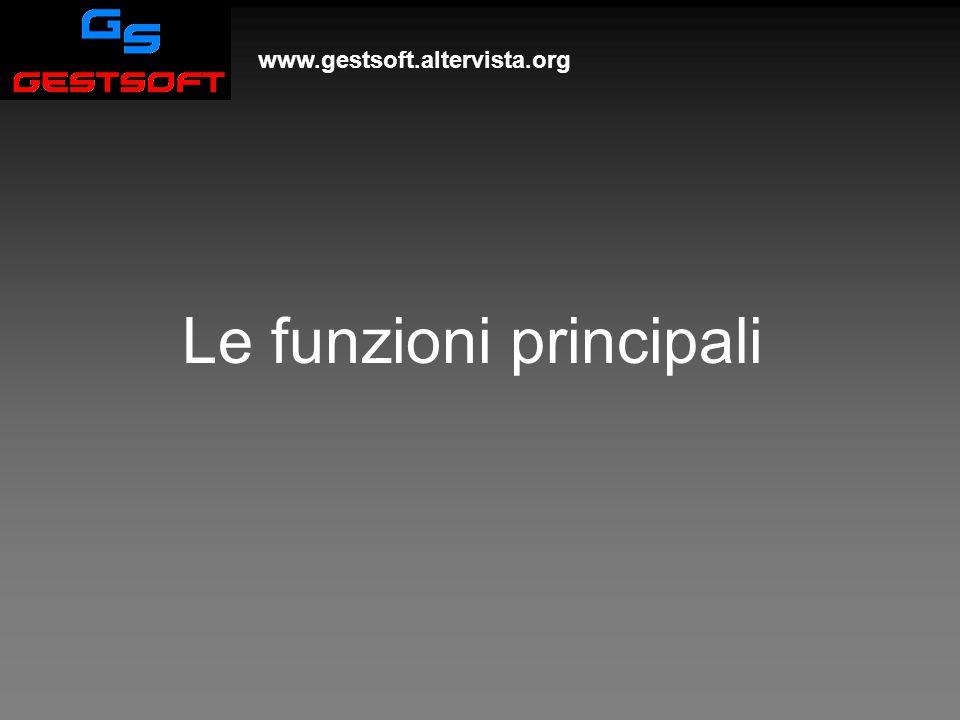 www.gestsoft.altervista.org Le funzioni principali