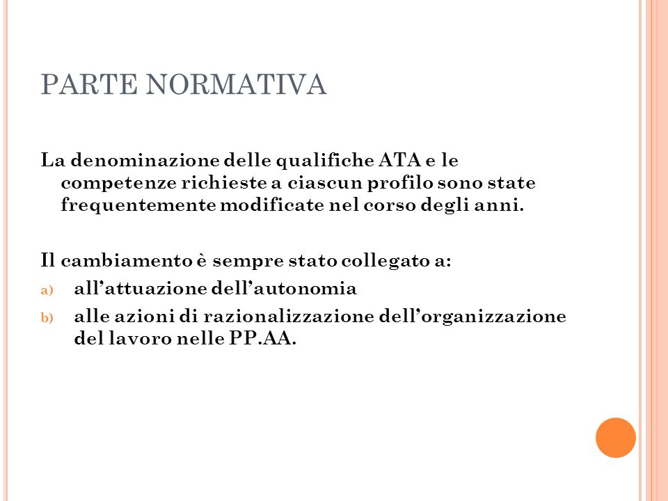 PARTE NORMATIVA Art.32 Compiti e Mansioni 1. I compiti del personale A.T.A.