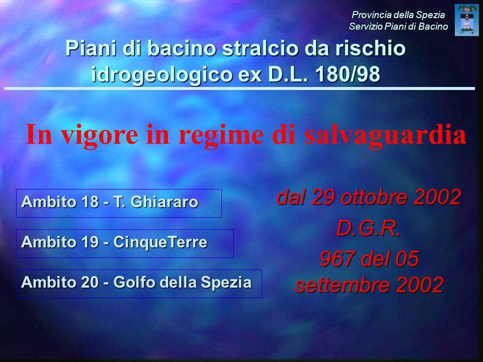 Ambito 19 - CinqueTerre dal 29 ottobre 2002 D.G.R.