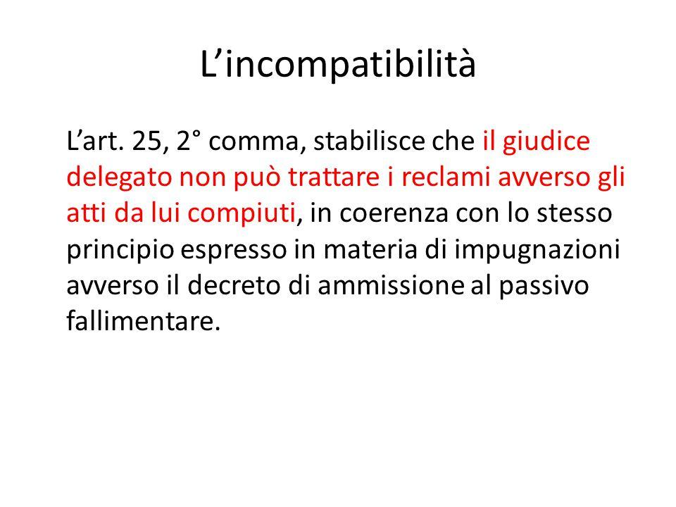 L'incompatibilità L'art.