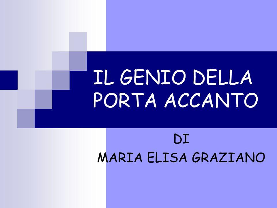 IL GENIO DELLA PORTA ACCANTO DI MARIA ELISA GRAZIANO
