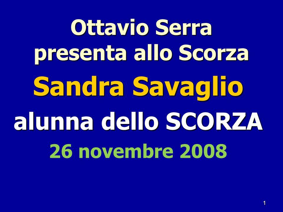 1 Ottavio Serra presenta allo Scorza Sandra Savaglio alunna dello SCORZA 26 novembre 2008